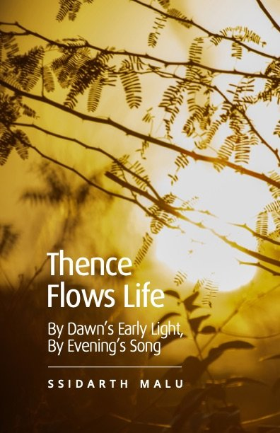 Thence Flows Life